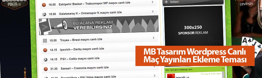 MB Tasarım Canlı Maç Yayınları Ekleme Teması